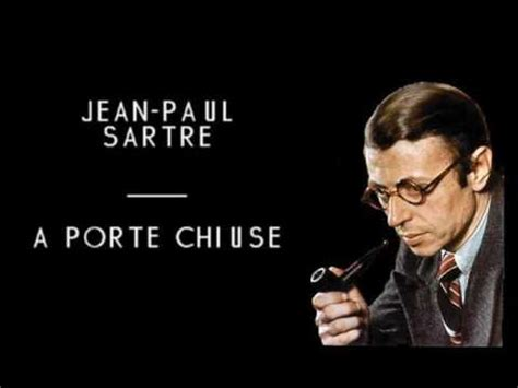 A Porte Chiuse Sartre by Jean Paul Sartre A Porte Chiuse Audio