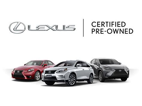 amazing lexus pre owned learn more about the lexus certified pre owned program