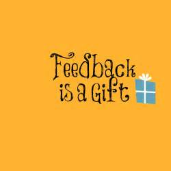 Image result for Feedback Is a Gift