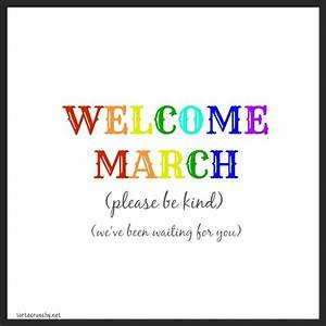 Welcome March Quotes. QuotesGram