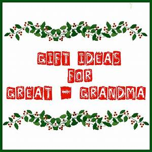 The Bean Sprout Notes Gift Ideas for Great Grandma