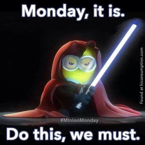 Monday Memes Funny - minion quotes about monday quotesgram