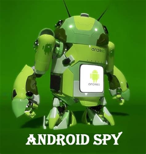 spyware for android software to an android mobile