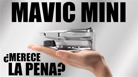 mavic mini merece la penaopinion  especificaciones
