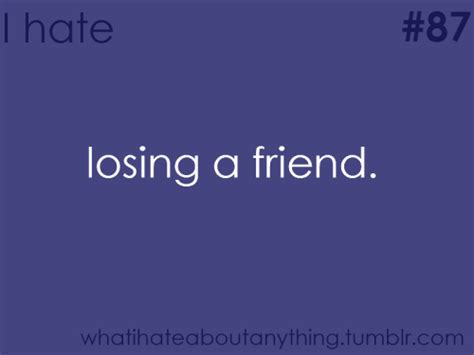 Lost Your Best Friend Quotes Tumblr