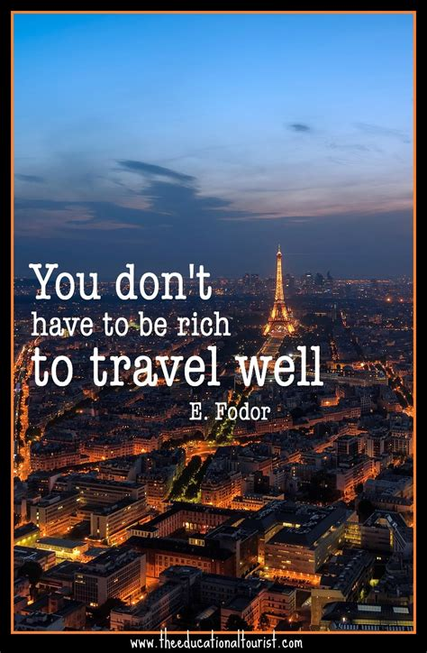 you don't have to be rich to travel well, quotes on ...