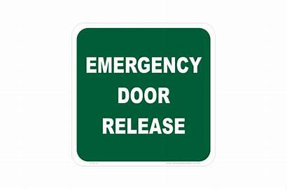 Emergency Release Door Sign Signs Safety National