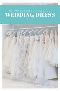 the top 6 places to sell your wedding dress online the With how to sell your wedding dress