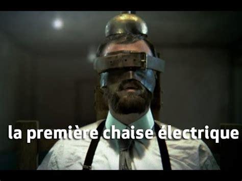 execution en direct chaise electrique la première chaise électrique expériences interdites
