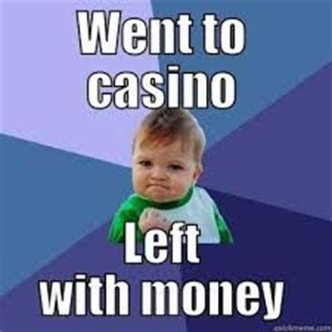 Funny Casino Memes - 45 best images about casino meme on pinterest funny plays and money