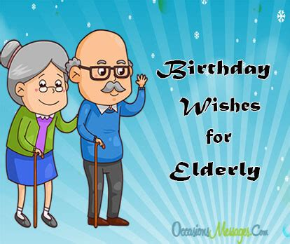 mornibg wishes to elders happy birthday wishes for elderly occasions messages