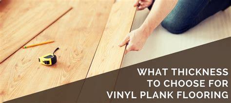 mm thickness  choose  vinyl plank flooring