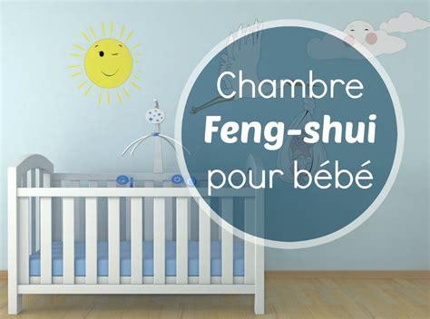 aménagement chambre bébé feng shui chambre feng shui pour bébé bébé dodo