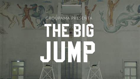 groupama si鑒e social the big jump al via la nuova cagna pubblicitaria di groupama assicurazioni intermedia channel