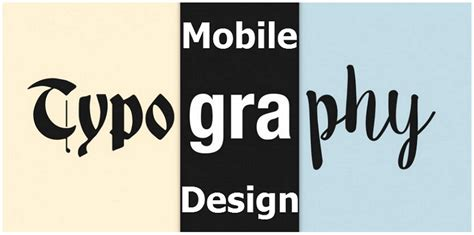 typography in mobile design 15 best practices to excellent ui