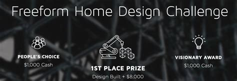 home design challenge there s still to enter branch technology s freeform