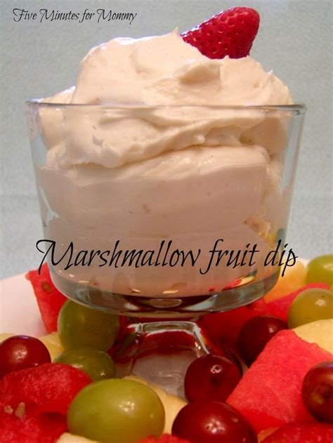 Marshmallow Fruit Dip Appetizerssnacks Pinterest