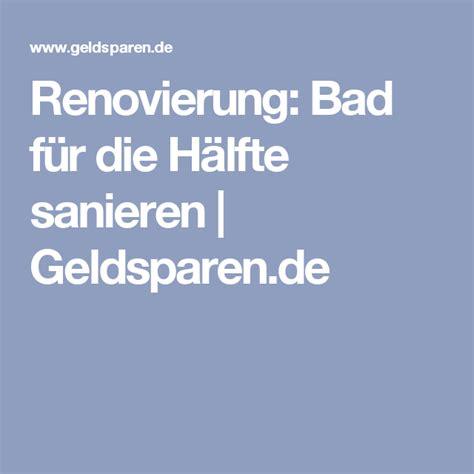 Haussanierung Kosten Und Zeit Sparen Mit Der Richtigen Reihenfolge by Renovierung Bad F 252 R Die H 228 Lfte Sanieren Geldsparen De