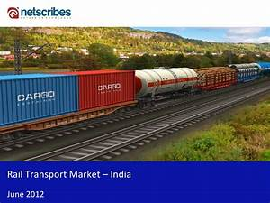 Market Research Report : Container rail market in India 2012