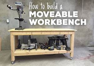 Free plans for building a moveable workbench A Lesson