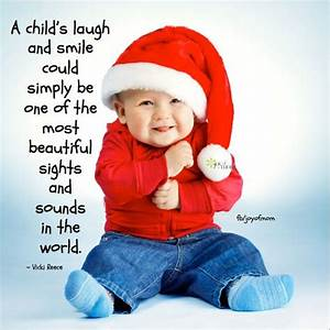 A child's lau... Beautiful Child Quotes