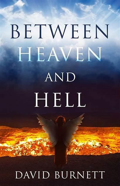 Hell Heaven Between David Burnett Books Blast