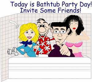 Happy Bathtub Party Day Baby Boomer Going Like Sixty