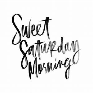 30+ Happy Saturday Morning & Night Quotes with Images