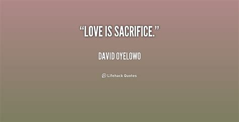 Great Love Sacrifice Quotes
