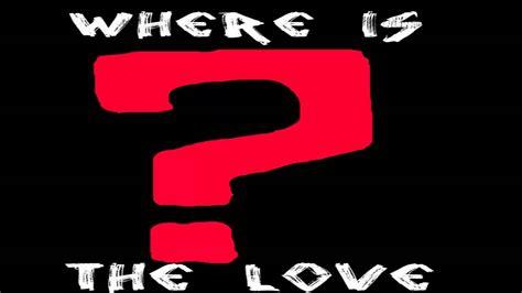 Nightcore Where Is The Love? + Lyrics  Youtube