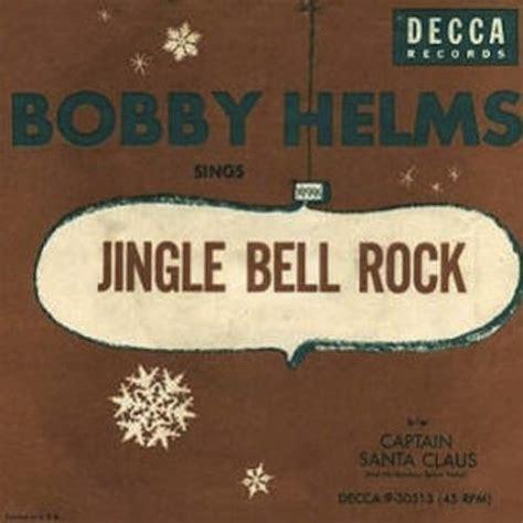 bobby helms jingle bell rock video jingle bell rock bobby helms last fm