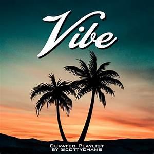 Vibe Playlist Spotify Playlist