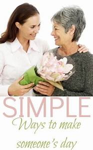 Simple ways to make someone's day - Beauty through ...