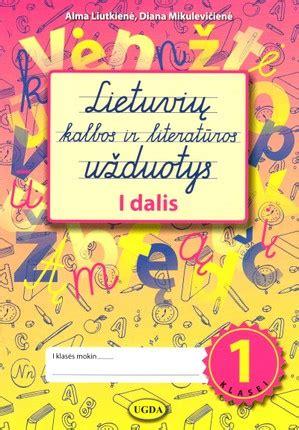Lietuvių kalbos užduotys 1 klasei. 1 dalis   Knygos.lt