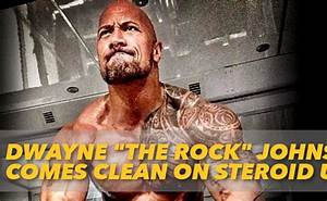 Dwayne Johnson Comes Clean On Steroid Use