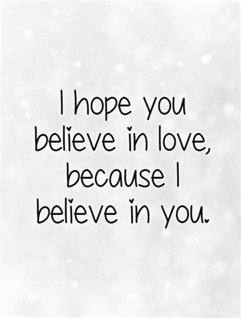 I Believe In You Quotes For Him