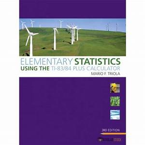 Test Bank For Elementary Statistics Using The Ti 84