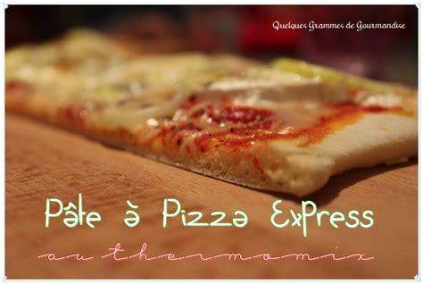 p 226 te 224 pizza express thermomix quelques grammes de gourmandise