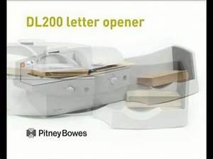 pitney bowes dl200 letter opener demonstration video youtube With pitney bowes letter opener