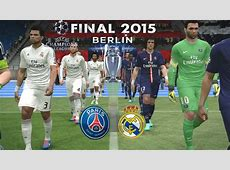 PSG Real Madrid •Champions League2015 • FINAL •PES 2015