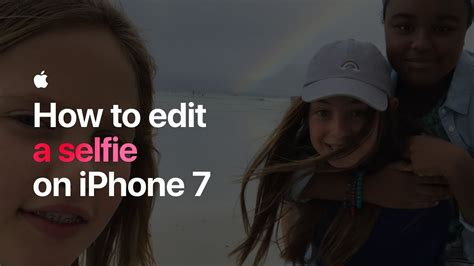 how to edit iphone how to edit a selfie on iphone 7 apple