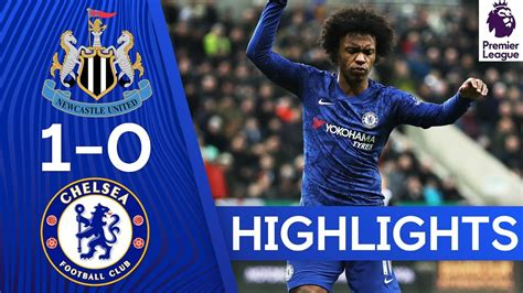 Newcastle United Vs Chelsea 1-0 Goals and Full Highlights ...