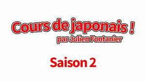 Cours De Japonais Youtube : cours de japonais saison 2 ulule ~ Maxctalentgroup.com Avis de Voitures