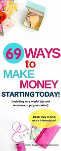 69 Fantastic Ways to Make Money | Make extra money from ...