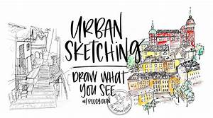 Urban Sketching | Drawing What You See | Peggy Dean ...