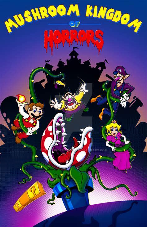 Mushroom Kingdom Of Horrors By Temptingtradgedy On Deviantart