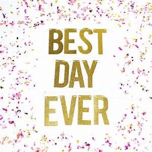 Best Day Ever Glitter Banner for Weddings and Birthdays