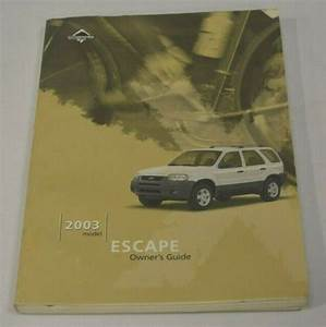 2003 Ford Escape Owners Manual Guide Book