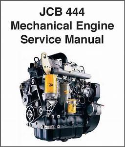 Jcb 444 Mechanical Diesel Engine Service Repair Manual