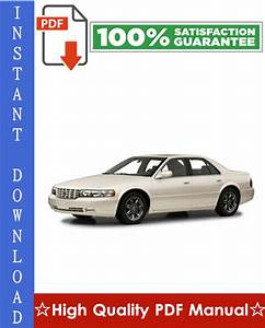 Cadillac Seville Sls    Sts Workshop Service Repair Manual